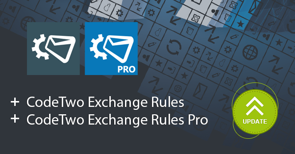 Update CodeTwo Exchange Rules