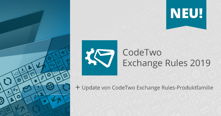Exchange Rules-Produktfamilie Update
