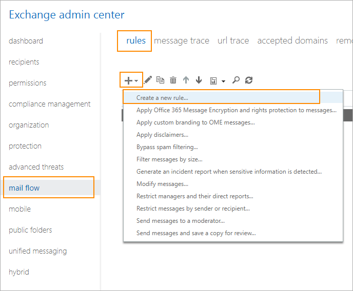 Neue Regel erstellen: Exchange admin center