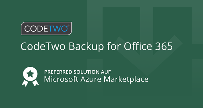 CodeTwo Backup for Office 365 wird zu Microsoft Preferred Solution auf Azure Marketplace