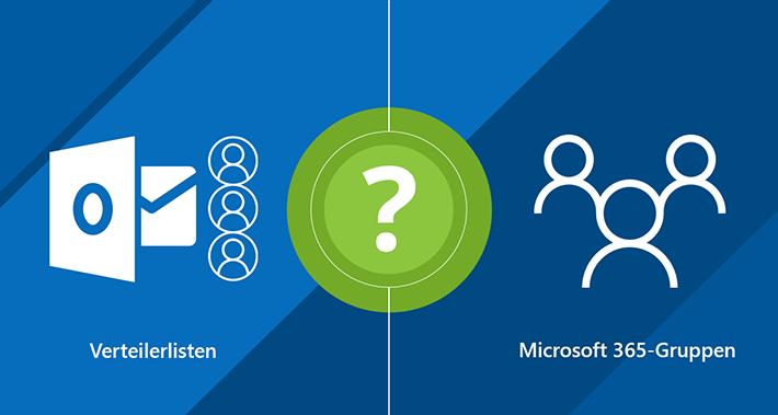 Microsoft 365-Gruppen und Verteilerlisten: eingehender Vergleich