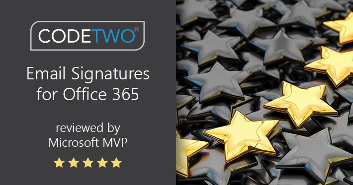 CodeTwo Email Signatures for Office 365 von Microsoft MVP als bestes Signaturtool bewertet